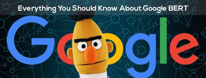 What Is Google BERT? How Will It Impact SEO & Marketing?